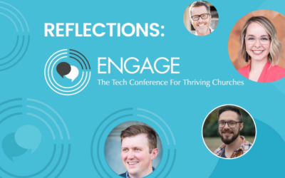 ENGAGE Reflections: 3 Expert Messaging Strategies That Work For Churches